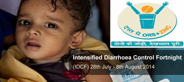 India - Intensified Diarrhoea Control Fortnight (IDCF) 28th July to 8th August 2014